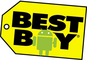 Best Buy and Android gettin along just fine.