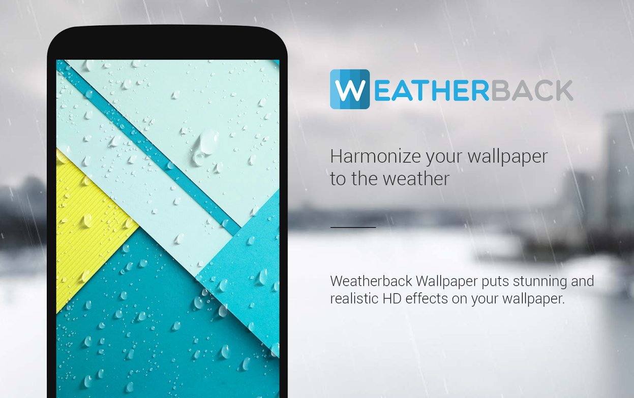 Weatherback is an app that gives you the feeling of a live weather wallpaper, but it uses your own wallpaper as a background. The app will put rain, fog, ...