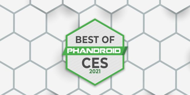 Phandroid's Best of CES 2021 awards